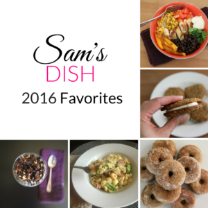 Sam's Dish 2016 Favorites