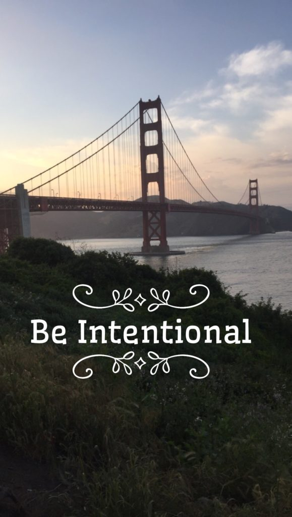 Be Intentional | Sam's Dish